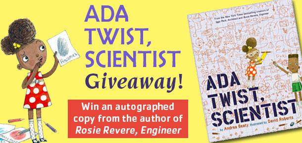 Ada Twist, Scientist Giveaway