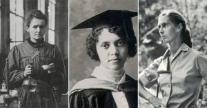 Women Who Dared to Discover:   16 Women Scientists You Should Know