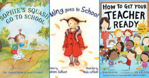 The Big Day: 18 Picture Books About   Mighty Girls Starting School