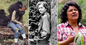 Guardians of the Planet:   15 Women Environmentalists You Should Know