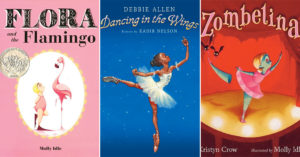 Dancing Her Heart Out: 19 Picture Books   About Mighty Girls Who Love to Dance