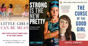 21 Parenting Books About Raising Mighty Girls