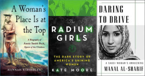 Stories of Mighty Women:   2017 Biographies for Adult Readers