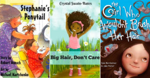 I Love My Hair:   16 Books About Mighty Girls and Their Hair