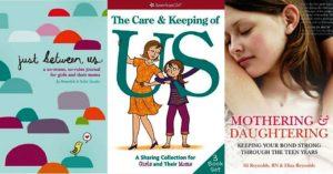 A Mighty Bond:   Books to Deepen Mother-Daughter Relationships
