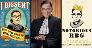 A Mighty Justice: 11 Books & Films About the Indomitable Ruth Bader Ginsburg