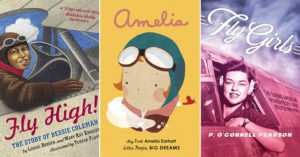 Women Who Soar: 20 Books About Boundary-Breaking Female Pilots