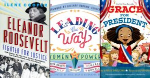 Remember the Ladies:   25 Children's Books on Women in Politics