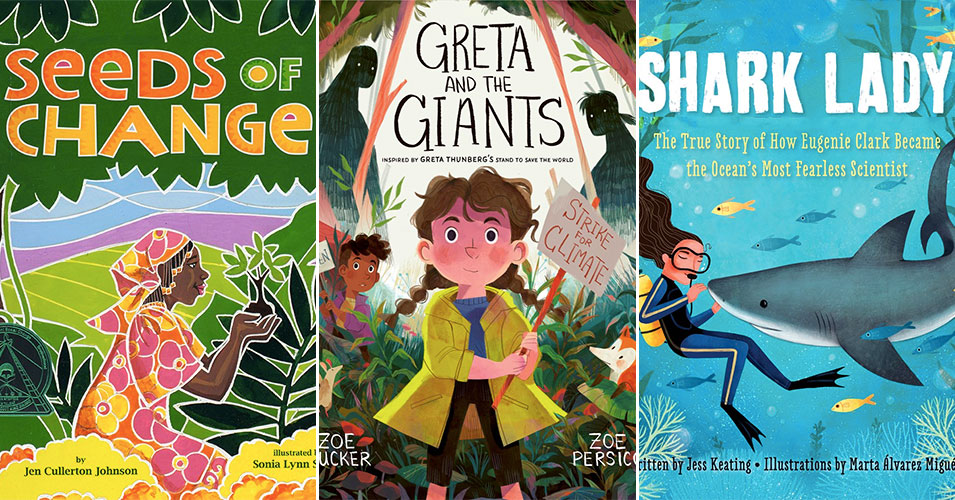 Women Saving The Planet:   25 Kids' Books About Female Environmentalists
