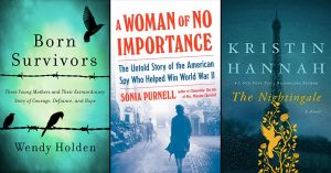 Telling Her Story: 30 Books for Adult Readers About Women Heroes of WWII
