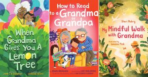 Love Through the Generations: 60 Books About Mighty Girls & Their Grandparents