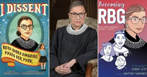A Mighty Justice: The Indomitable Ruth Bader Ginsburg in Books, Films, and More
