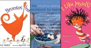 Celebrating Every Body: 30 Body Image Positive Books for Mighty Girls