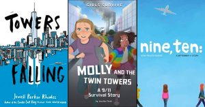 We Remember: Children's Books About 9/11 for the 20th Anniversary of the Terrorist Attacks